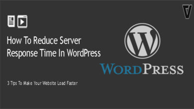 How To Reduce Server Response Time In WordPress